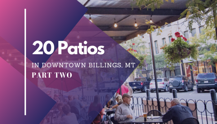 downtown billings patios