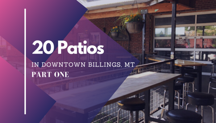 Patio dining in Downtown Billings MT